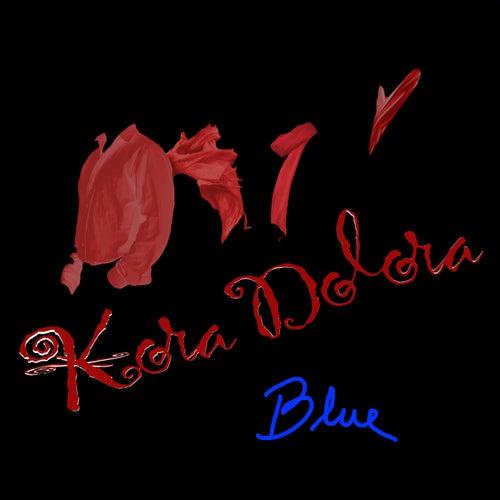 Blue by Kora Dolora