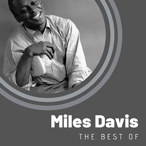 The Best of Miles Davis von Miles Davis