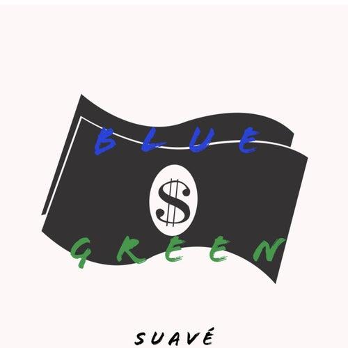 Blue & Green by Suavé