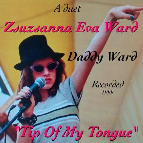 Tip of my Tongue de Daddy Ward