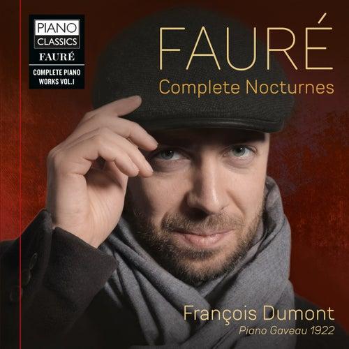 Fauré: Complete Nocturnes by François Dumont