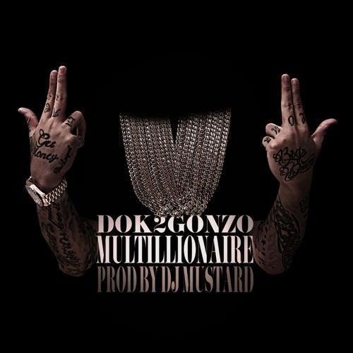 Multillionaire by Dok2