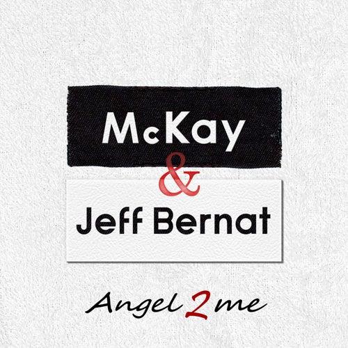Angel 2 Me von McKay