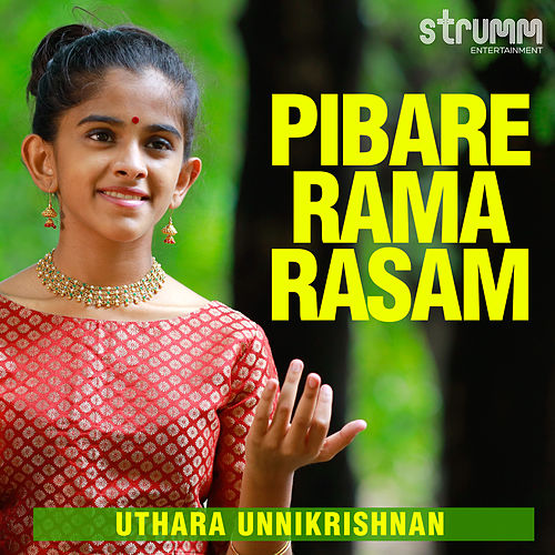 Pibare Rama Rasam - Single by Uthara Unnikrishnan