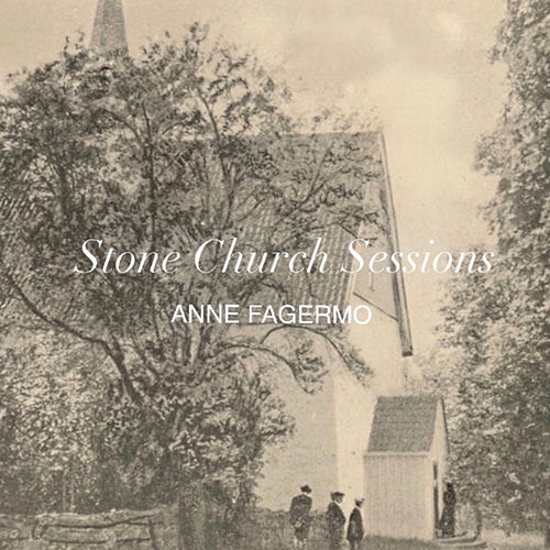 She Can't Save You - Stone Church Sessions by Anne Fagermo