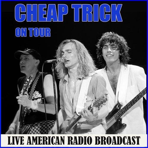 Cheap Trick on Tour (Live) von Cheap Trick