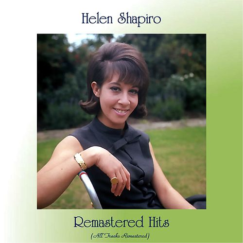 Remastered Hits (All Tracks Remastered) de Helen Shapiro