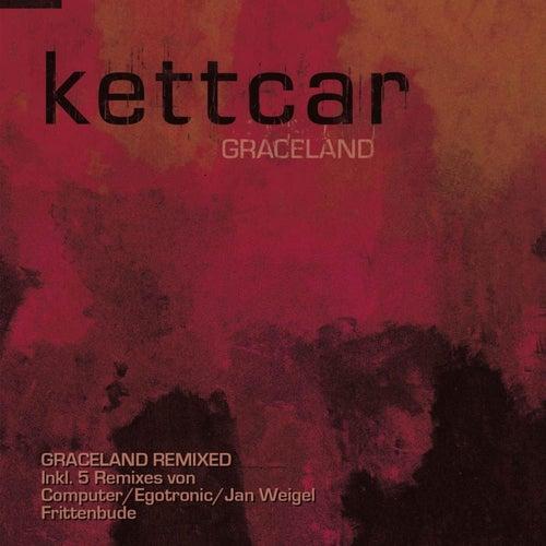 Graceland (Remixes) von Kettcar