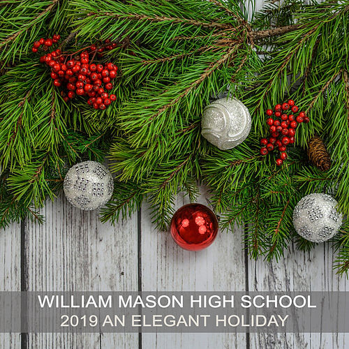 William Mason High School 2019 An Elegant Holiday von Various Artists