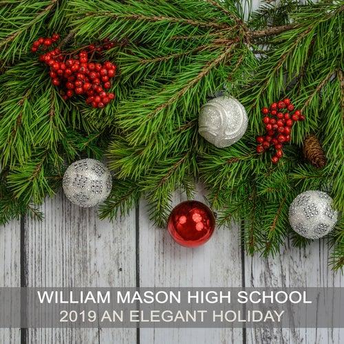 William Mason High School 2019 An Elegant Holiday von Various Artists
