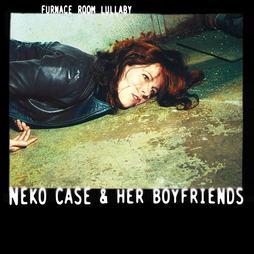 Furnace Room Lullaby de Neko Case