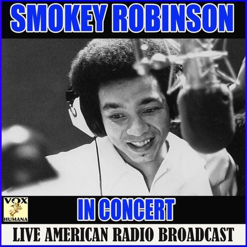 Smokey Robinson in Concert (Live) von Smokey Robinson