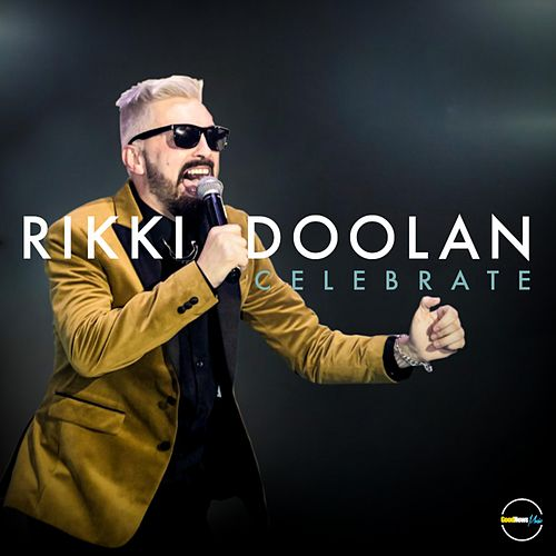 Celebrate by Rikki Doolan