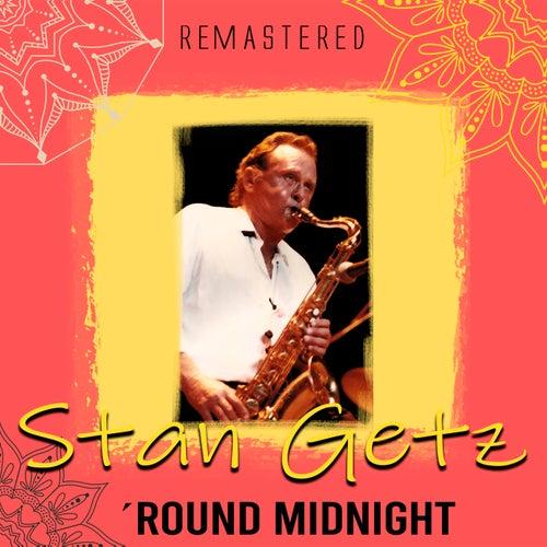 ´Round Midnight (Remastered) by Stan Getz