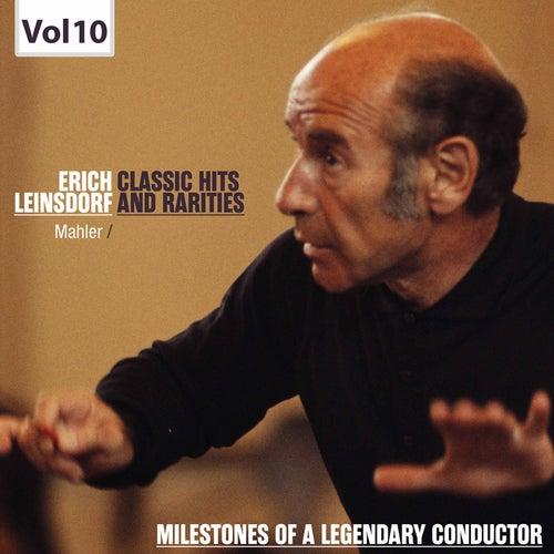 Milestones of a Legendary Conductor: Erich Leinsdorf, Vol. 10 by Erich Leinsdorf