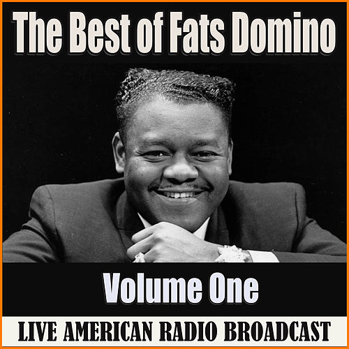 The Best of Fats Domino - Volume One (Live) by Fats Domino