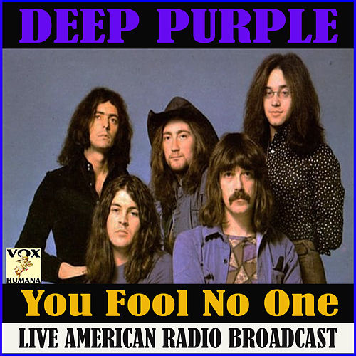 You Fool No One (Live) de Deep Purple