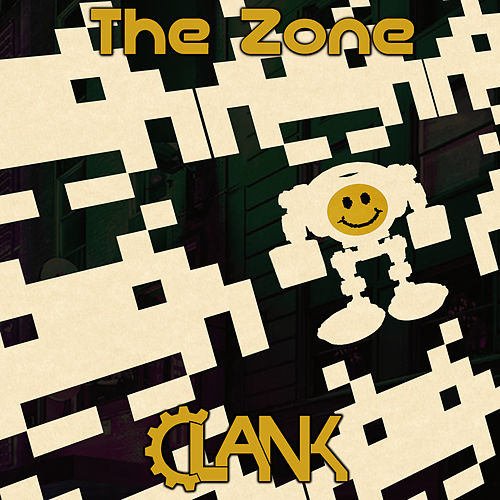 The Zone by Clank