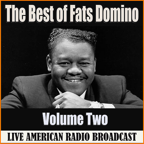 The Best of Fats Domino - Volume Two (Live) de Fats Domino