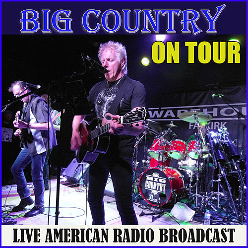 Big Country On Tour (Live) de Big Country
