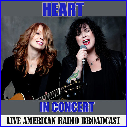 Heart in Concert (Live) by Heart