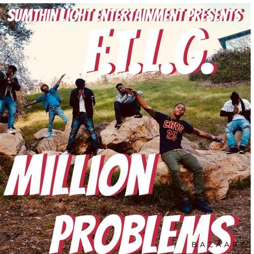 Million Problems by F.T.L.G.
