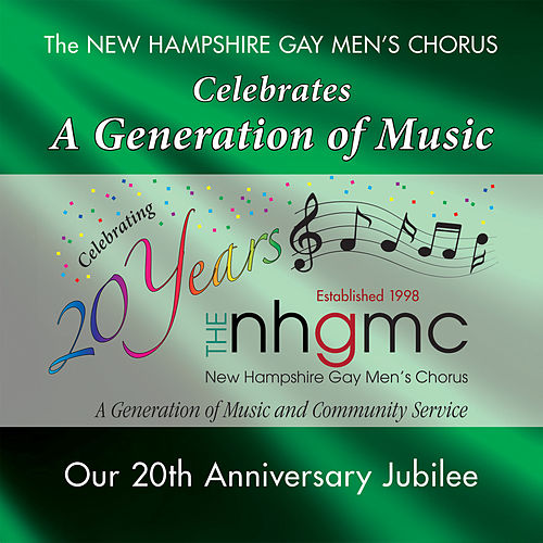 Celebrates a Generation of Music by New Hampshire Gay Men's Chorus