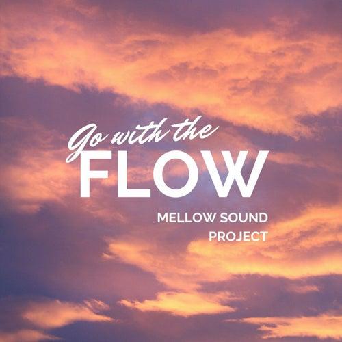 Go with the Flow de Mellow Sound Project
