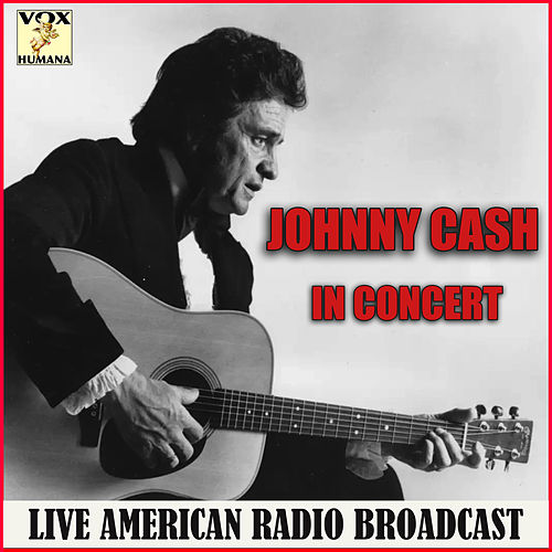 Johnny Cash in Concert (Live) von Johnny Cash