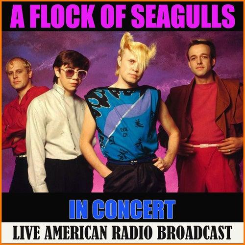 A Flock of Seagulls in Concert (Live) de A Flock Of Seagulls