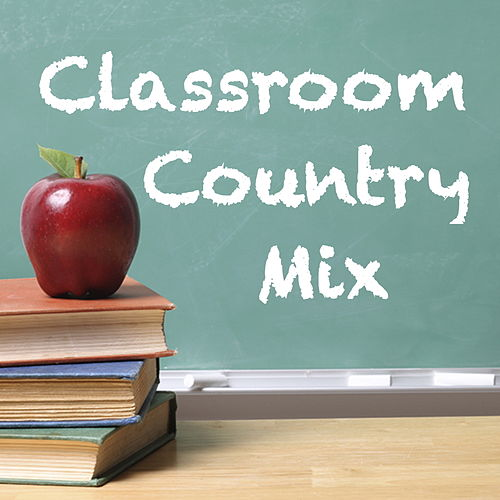 Classroom Country Mix by Various Artists