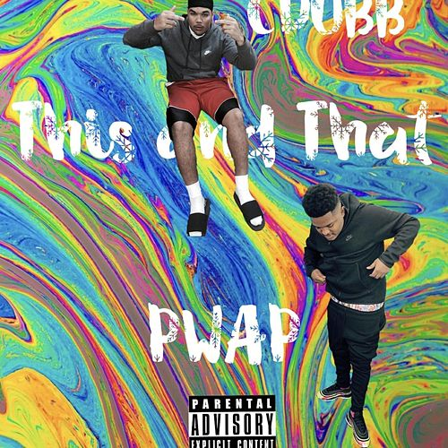 This and That by CDUBB x LJ Solo