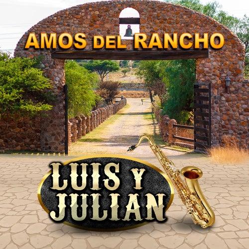 Amos Del Rancho by Luis Y Julian