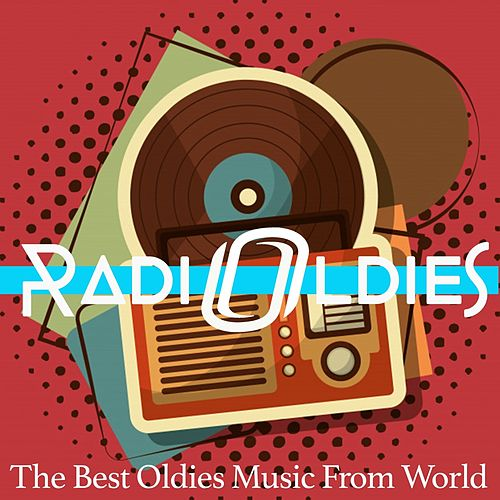 Radio Oldies (The Best Oldies Music From World) de Various Artists