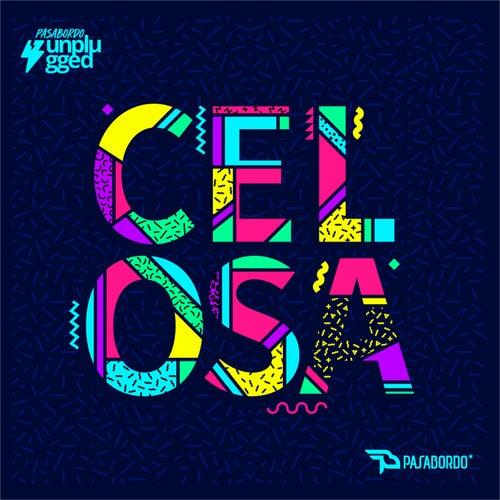 Celosa (Unplugged) de Pasabordo