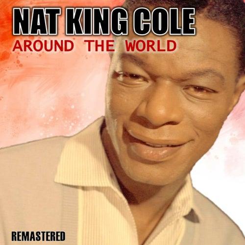 Around the World (Remastered) von Nat King Cole