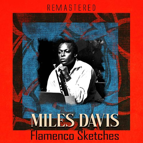 Flamenco Sketches (Remastered) de Miles Davis