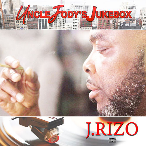Uncle Jody's Jukebox by J.Rizo