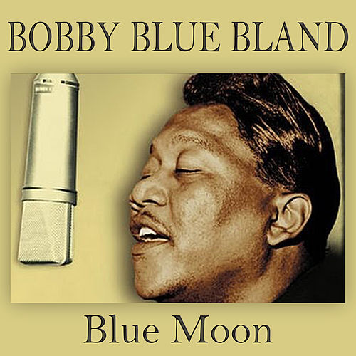Blue Moon de Bobby Blue Bland