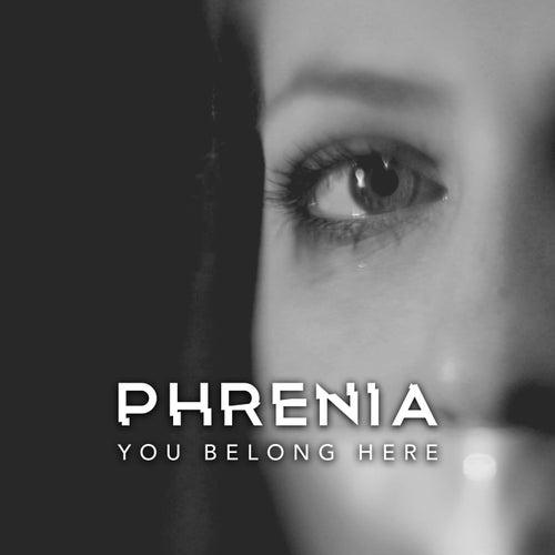 You Belong Here von Phrenia