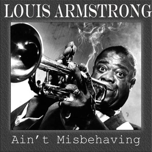 Ain't Misbehaving de Louis Armstrong