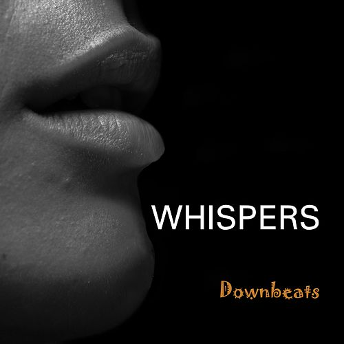 Whispers by The Downbeats