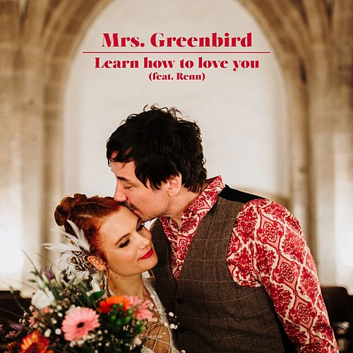Learn How to Love You (Acoustic Version) de Mrs. Greenbird