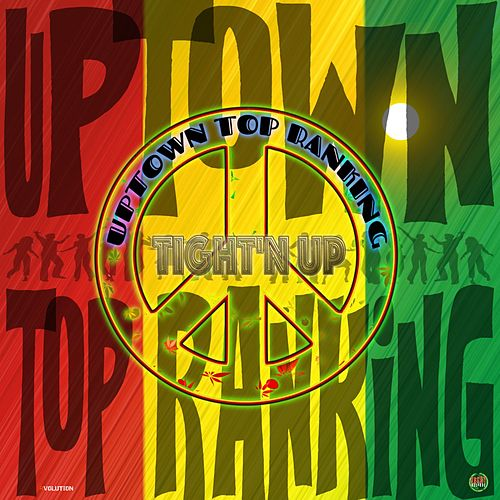 Uptown Top Ranking de Tight N Up