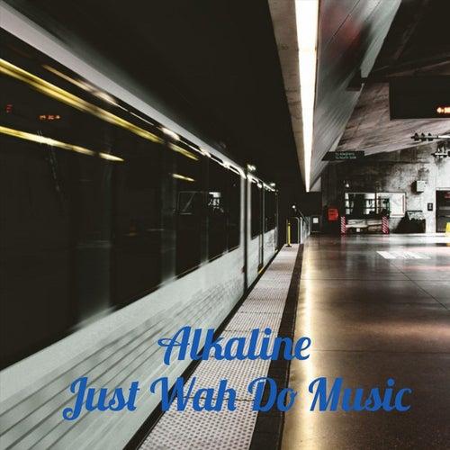 Just Wah Do Music de Alkaline