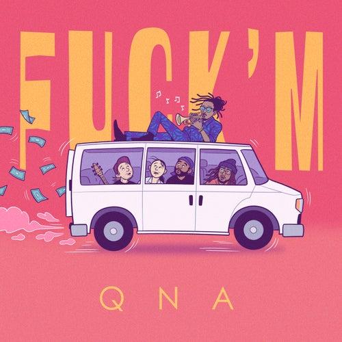 Fuck'M de Qna