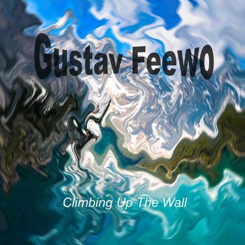 Climbing Up The Wall von Gustav Feewo