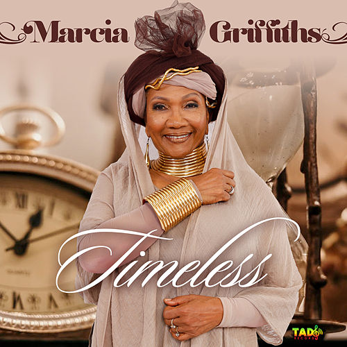Timeless by Marcia Griffiths