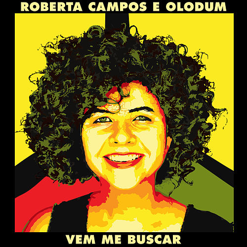 Vem Me Buscar de Roberta Campos
