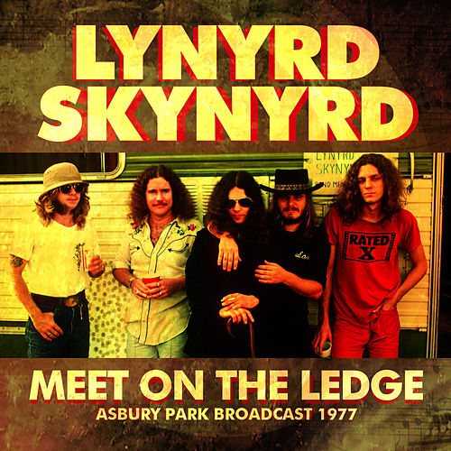 Meet On The Ledge von Lynyrd Skynyrd